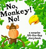 img - for No, Monkey! No! book / textbook / text book