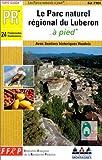 echange, troc Guide FFRP - Le Parc Naturel Régional du Lubéron à pied