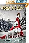 Broken: Book 2 of the ShadowLight Saga