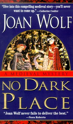 No Dark Place, JOAN WOLF