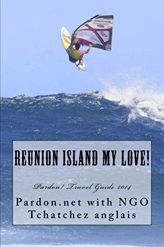 Reunion Island My Love!