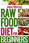 Raw Food Diet For Beginners: heart he...