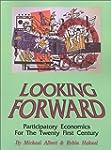 Looking Forward: Participatory Econom...