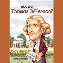 Who Was Thomas Jefferson? (       UNABRIDGED) by Dennis Brindell Fradin Narrated by Kevin Pariseau