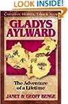 Gladys Aylward: The Adventure of a Li...