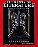 Elements of Literature: Literature of the United States, 5th Course (003074198X) by Anderson, Robert