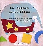 echange, troc Frédérique Loew - Des formes toutes bêtes