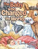 The Baby Who Changed the World
