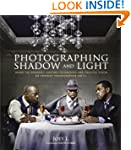 Photographing Shadow and Light