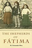 img - for The Shepherds of Fatima book / textbook / text book
