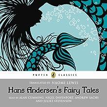 Hans Andersen's Fairy Tales (       UNABRIDGED) by Hans Christian Andersen Narrated by Alan Cumming, Nigel Davenport, Andrew Sachs, Juliet Stevenson