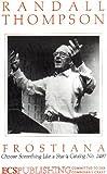 Randall Thompson, CHOOSE SOMETHING LIKE A STAR, SATB Chorus, Catalogue NO. 2487, from FROSTIANA