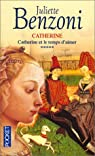 Catherine, tome 5 : Catherine et le temps d'aimer