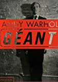 Andy Warhol Géant (071485803X) by Hickey, Dave