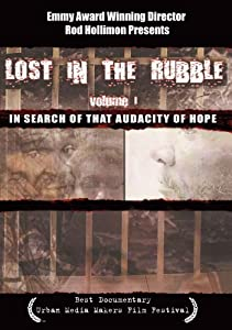 Lost in the Rubble in Search of Audicity of Hope