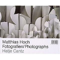 Matthias Hoch: Fotografien/Photographs