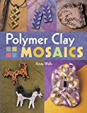 cover of Polymer Clay Mosaics