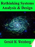 Rethinking Systems Analysis and Design (General Systems Thinking)