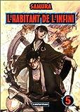 echange, troc Hiroaki Samura - L'Habitant de l'infini, tome 5