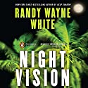 Night Vision Audiobook by Randy Wayne White Narrated by George Guidall