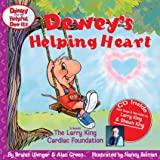 Dewey's Helping Heart: To Beneift the Larry King Cardiac Foundation