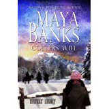 Colters' Wife (Colters' Legacy) ~ Maya Banks