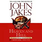 Heaven and Hell: Volume Three of the North and South Trilogy (       UNABRIDGED) by John Jakes Narrated by Grover Gardner