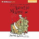 Around the World with Auntie Mame | Patrick Dennis