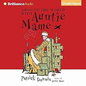 Around the World with Auntie Mame Audiobook