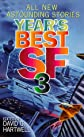 Year&#39;s Best SF 3