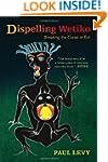 Dispelling Wetiko: Breaking the Curse...