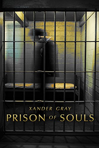 Prison Of Souls by Xander Gray ebook deal
