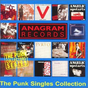 Anagram Records Punk Singles Collection