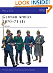 German Armies 1870-71: v. 1: Prussia...