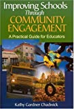 img - for Improving Schools Through Community Engagement: A Practical Guide for Educators by Thomforde, Kathy Gardner Chadwick (2003) Paperback book / textbook / text book