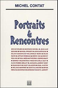 Portraits & Rencontres par Michel Contat