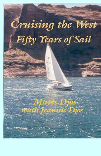 Cruising the West: Fifty Years of Sail (revised)