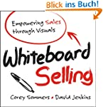 Whiteboard Selling: Empowering Sales...
