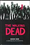 The Walking Dead: A Continuing Story of Survival Horror, Book 1