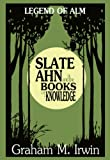 img - for Slate Ahn and The Books of Knowledge (The Story of Slate Ahn) book / textbook / text book