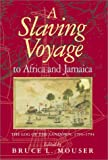 img - for A Slaving Voyage to Africa and Jamaica: The Log of the Sandown, 1793-1794 book / textbook / text book