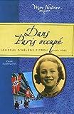 echange, troc Paule Du Bouchet - Dans Paris occupé : Journal d'Hélène Pitrou 1940-1945