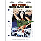 Hot Times At Montclair High