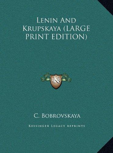 Lenin And Krupskaya (LARGE PRINT EDITION)