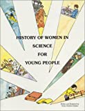 History of Women in Science for Young People