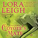 Coyote's Mate Audiobook by Lora Leigh Narrated by Brianna Bronte