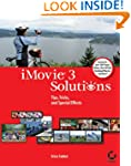 iMovie 3 Solutions: Tips, Tricks, and...