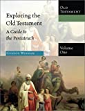 A Guide to the Pentateuch (Exploring the Old Testament) (0830825517) by Wenham, Gordon J.