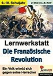 Lernwerkstatt Die Franz�sische Revolu...