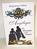 Angelique: The Marquise of the Angels (Paragon Softcover Large Print Books) (074513727X) by Golon, Sergeanne